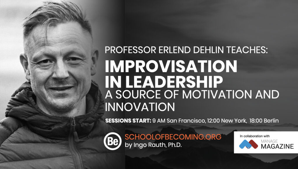 Erlend Dehlin Improvisation in leadership a source of motivation and innovation